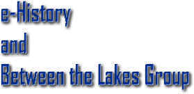 e-History and Between the Lakes Group